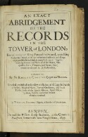Preview image of An exact abridgement of the records in the Tower of London